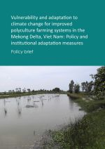 Policy brief: Vulnerability and adaptation to climate change for polyculture systems, Vietnam