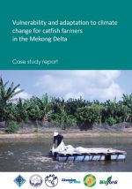 Case study: Vulnerability and adaptation to climate change for catfish farmers in the Mekong Delta