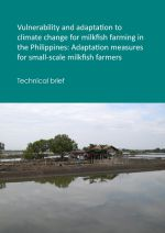 Technical brief: Vulnerability and adaptation to climate change for milkfish farming in the Philippines