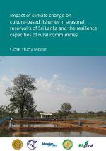 Impact of climate change on culture-based fisheries in seasonal reservoirs, Sri Lanka