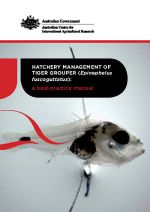 Hatchery management of tiger grouper (Epinephelus fuscoguttatus): A best-practice manual