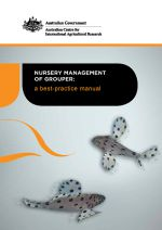 Nursery management of grouper: A best-practice manual