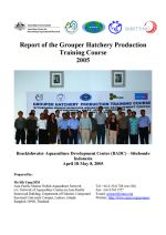 Report of the Grouper Hatchery Production Training Course 2005