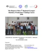 Report of the 4th Regional Grouper Hatchery Production Training Course 2006