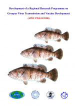 Development of a Regional Research Programme on Grouper Virus Transmission and Vaccine Development