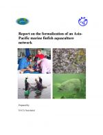 Report on the formalisation of an Asia-Pacific marine finfish aquaculture network