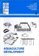 FAO Technical Guidelines for Responsible Fisheries No. 5: Aquaculture Development