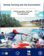 Shrimp aquaculture, the people and the environment in coastal Mexico
