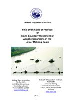 Final Draft Code of Practice for Trans-boundary Movement of Aquatic Organisms in the Lower Mekong Basin
