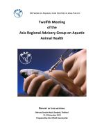 Report of the twelfth meeting of the Asia Regional Advisory Group on Aquatic Animal Health, 11-13 November 2013