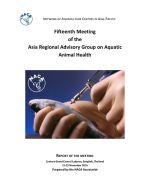 Report of the fifteenth meeting of the Asia Regional Advisory Group on Aquatic Animal Health, 21-23 November 2016