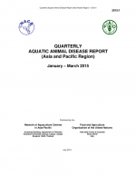 Quarterly Aquatic Animal Disease Report, January-March 2015