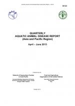 Quarterly Aquatic Animal Disease Report, April-June 2013