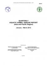 Quarterly Aquatic Animal Disease Report, January-March 2012