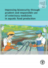 Improving biosecurity through prudent and responsible use of veterinary medicines in aquatic food production