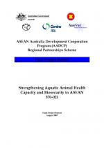 Strengthening Aquatic Animal Health Capacity and Biosecurity in ASEAN