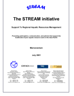 The STREAM Initiative: Promoting participation, communication and policies that support the livelihoods of poor aquatic resource users in the Asia-Pacific