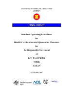 Standard operating procedures for health certification and quarantine measures for the responsible movement of live food finfish within ASEAN