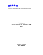 Report of the workshop on process monitoring and significant change, 26-28 June 2002