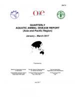 Quarterly Aquatic Animal Disease Report, January-March 2017