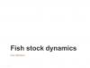 Fish stock dynamics