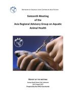 Report of the Sixteenth Meeting of the Asia Regional Advisory Group on Aquatic Animal Health